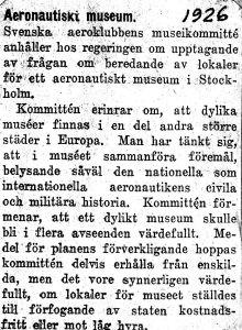 Klipp från 1926 inklistrade i hemgjord mapp av omslagspapper. Svenska Aeroklubben önskar aeronautiskt museum. Okänd källa 1926. Skannat 2006 av Lars Henriksson.